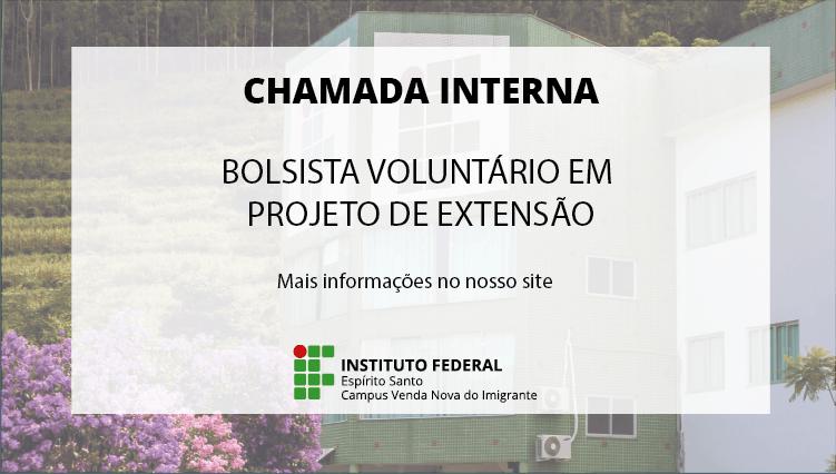PROCESSO DE SELEÇÃO DE ALUNO VOLUNTÁRIO PARA ATUAR EM PROJETOS DE EXTENSÃO