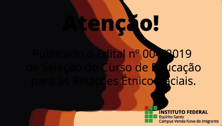 Edital nº 004/2019 de Seleção do Curso de Educação para as Relações Étnico-Raciais