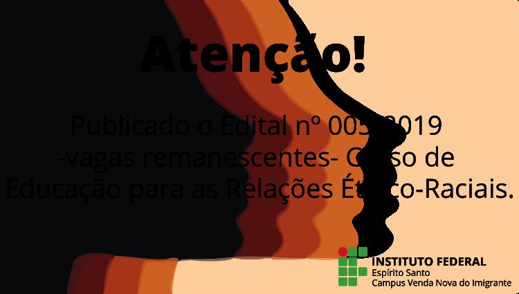 VAGAS REMANESCENTES - Curso de Educação para as Relações Étnico-Raciais