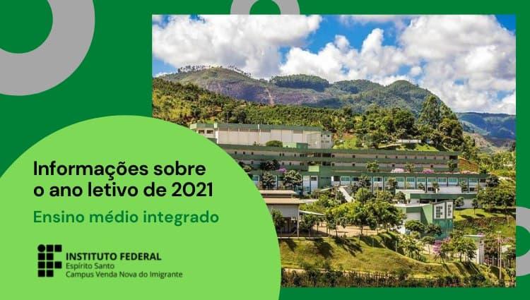 Ensino Técnico Integrado ao Ensino Médio - Ano letivo de 2021: Acesse e acompanhe as informações