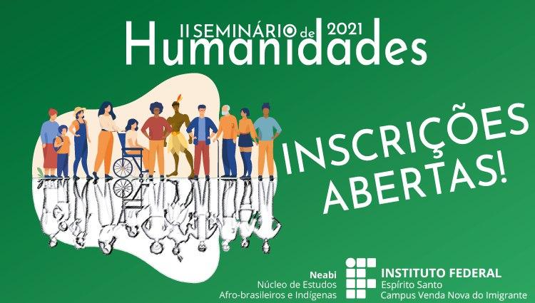 Participe do II Seminário de Humanidades! Inscrições abertas para todas as atividades!